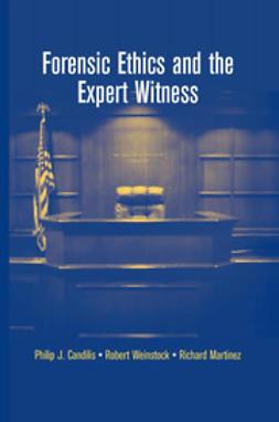 Candilis, Philip J. - Forensic Ethics and the Expert Witness, e-kirja