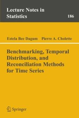 Cholette, Pierre A. - Benchmarking, Temporal Distribution, and Reconciliation Methods for Time Series, ebook