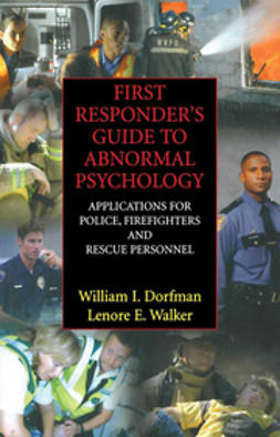 Dorfman, William I. - First Responder's Guide to Abnormal Psychology, e-kirja