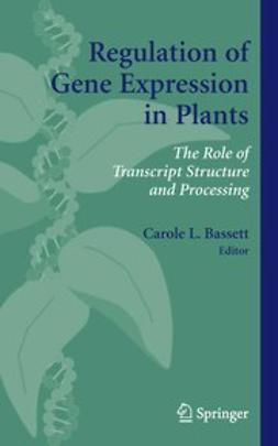 Bassett, Carole L. - Regulation of Gene Expression in Plants, e-bok