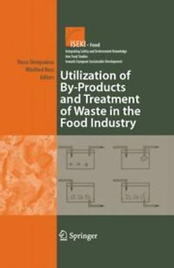 Oreopoulou, Vasso - Utilization of By-Products and Treatment of Waste in the Food Industry, ebook