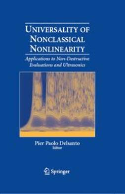 Delsanto, Pier Paolo - Universality of Nonclassical Nonlinearity, ebook
