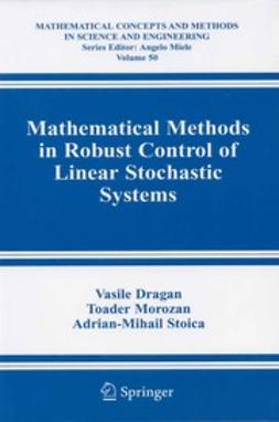 Dragan, Vasile - Mathematical Methods in Robust Control of Linear Stochastic Systems, e-bok