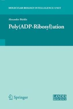 Bürkle, Alexander - Poly(ADP-Ribosyl)ation, ebook