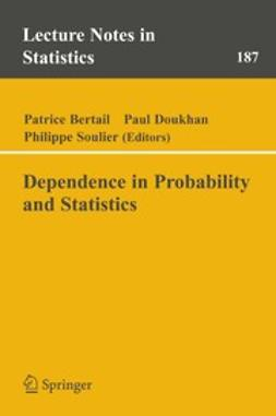 Bertail, Patrice - Dependence in Probability and Statistics, ebook
