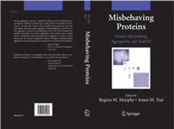 Murphy, Regina M. - Misbehaving Proteins, ebook