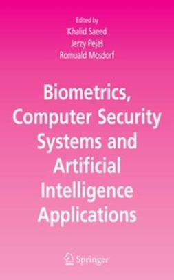 Mosdorf, Romuald - Biometrics, Computer Security Systems and Artificial Intelligence Applications, e-bok