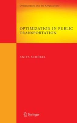 Schöbel, Anita - Optimization in Public Transportation, ebook