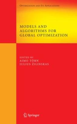 Törn, Aimo - Models and Algorithms for Global Optimization, ebook