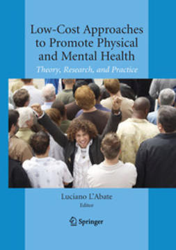 L'Abate, Luciano - Low-Cost Approaches to Promote Physical and Mental Health, e-bok