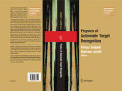 Javidi, Bahram - Physics of Automatic Target Recognition, ebook