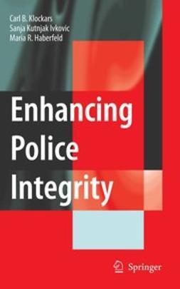Haberfeld, M. R. - Enhancing Police Integrity, ebook