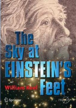 Keel, William C. - The Sky at Einstein's Feet, ebook