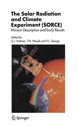 George, V. - The Solar Radiation and Climate Experiment (SORCE), ebook