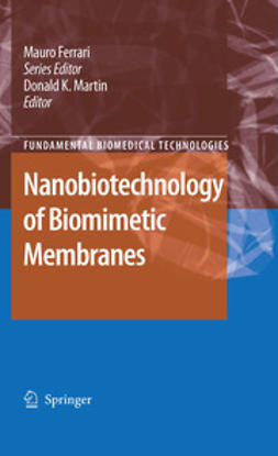 Martin, Donald K. - Nanobiotechnology of Biomimetic Membranes, ebook