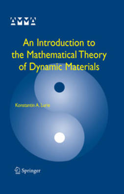 Lurie, Konstantin A. - An Introduction to the Mathematical Theory of Dynamic Materials, ebook