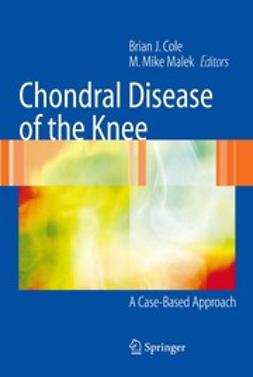 Cole, Brian J. - Chondral Disease of the Knee, ebook