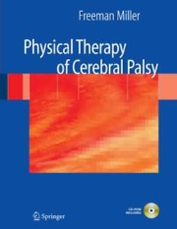 Miller, Freeman - Physical Therapy of Cerebral Palsy, ebook