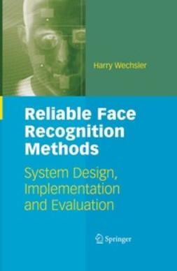 Wechsler, Harry - Reliable Face Recognition Methods, ebook
