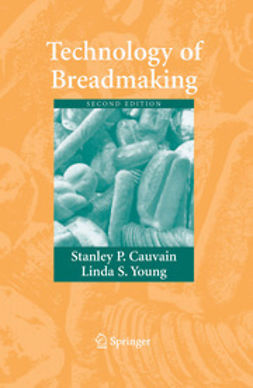 Cauvain, Stanley P. - Technology of Breadmaking, ebook