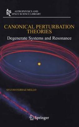 Ferraz-Mello, Sylvio - Canonical Perturbation Theories, ebook