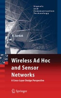 Wireless Ad Hoc and Sensor Networks