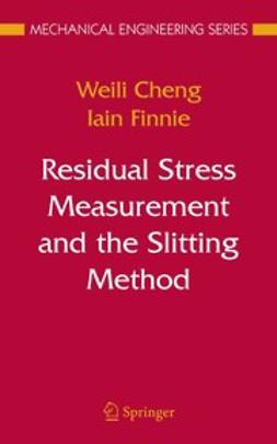 Cheng, Weili - Residual Stress Measurement and the Slitting Method, ebook