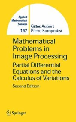 Aubert, Gilles - Mathematical Problems in Image Processing, ebook