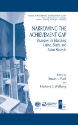Paik, Susan J. - Narrowing the Achievement Gap, ebook