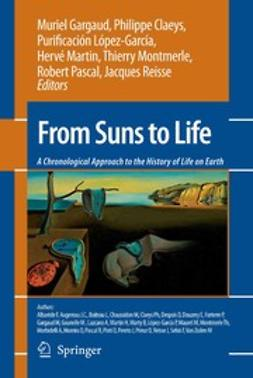 Claeys, Philippe - From Suns to Life: A Chronological Approach to the History of Life on Earth, ebook