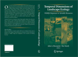 Bissonette, John A. - Temporal Dimensions of Landscape Ecology, ebook