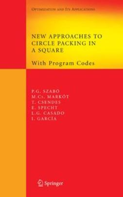 Casado, L. G. - New Approaches to Circle Packing in a Square, ebook
