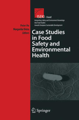 Ho, Peter - Case Studies in Food Safety and Environmental Health, ebook