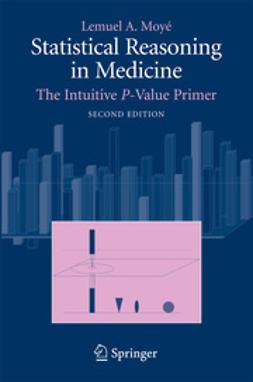 Moyé, Lemuel A. - Statistical Reasoning in Medicine, ebook