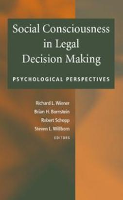 Bornstein, Brian H. - Social Consciousness in Legal Decision Making, ebook