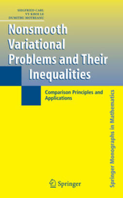 Carl, Siegfried - Nonsmooth Variational Problems and Their Inequalities, ebook