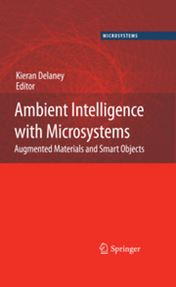Delaney, Kieran - Ambient Intelligence with Microsystems, ebook