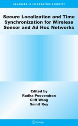 Poovendran, Radha - Secure Localization and Time Synchronization for Wireless Sensor and Ad Hoc Networks, ebook