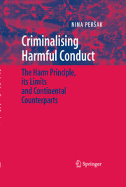 Peršak, Nina - Criminalising Harmful Conduct, ebook