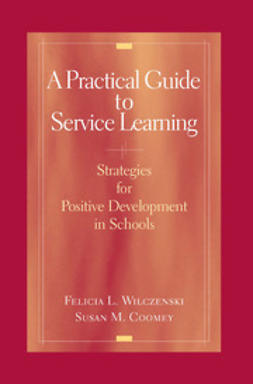 Coomey, Susan M. - A Practical Guide to Service Learning, ebook