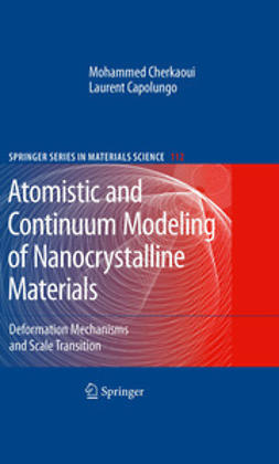 Cherkaoui, Mohammed - Atomistic and Continuum Modeling of Nanocrystalline Materials, ebook