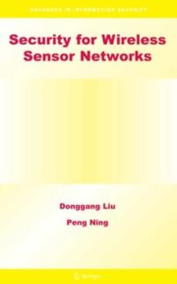 Liu, Donggang - Security for Wireless Sensor Networks, ebook