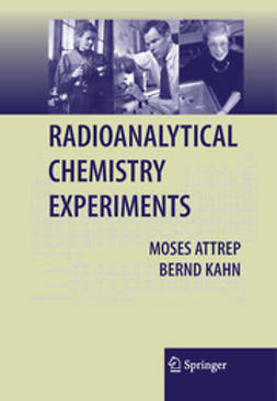 Attrep, Moses - Radioanalytical Chemistry Experiments, ebook