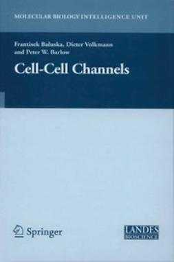 Baluska, Frantisek - Cell-Cell Channels, ebook
