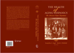 Angel, Jacqueline L. - The Health of Aging Hispanics, e-kirja