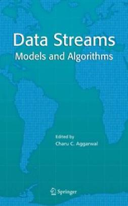 Aggarwal, Charu C. - Data Streams, e-kirja