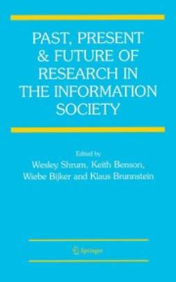 Benson, Keith R. - Past, Present and Future of Research in the Information Society, ebook