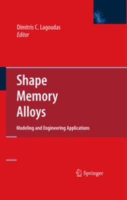 Lagoudas, Dimitris C. - Shape Memory Alloys, ebook