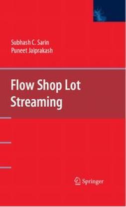 Jaiprakash, Puneet - Flow Shop Lot Streaming, e-kirja