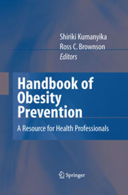 Brownson, Ross C. - Handbook of Obesity Prevention, ebook